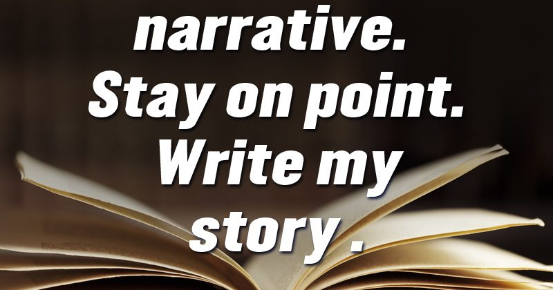 Life is a Narrative
