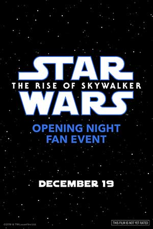 Opening Night Rise of Skywalker Fan Event